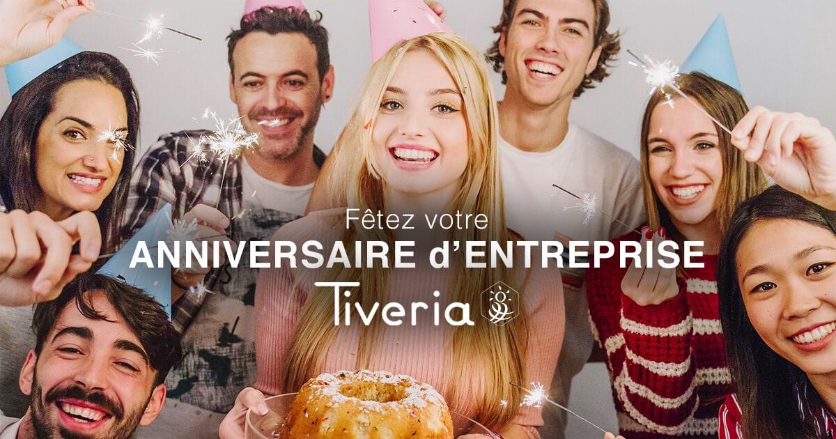 Fêtez votre anniversaire d'entreprise - Tiveria
