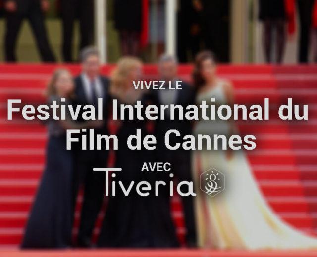 Festival International du Film de Cannes avec Tiveria Organisations