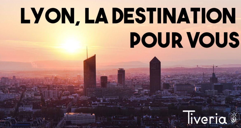 Lyon, LA destination pour votre événement d'entreprise