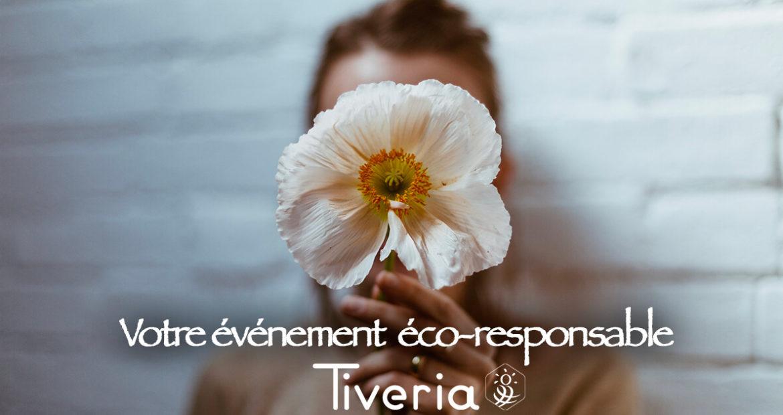 Organisez votre événement éco-responsable avec Tiveria Organisations