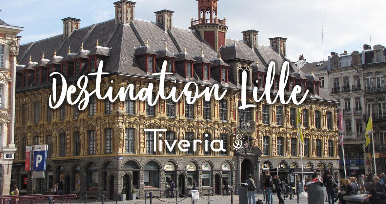 Destination Lille - TIVERIA