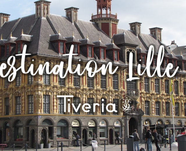 Destination Lille - TIVERIA