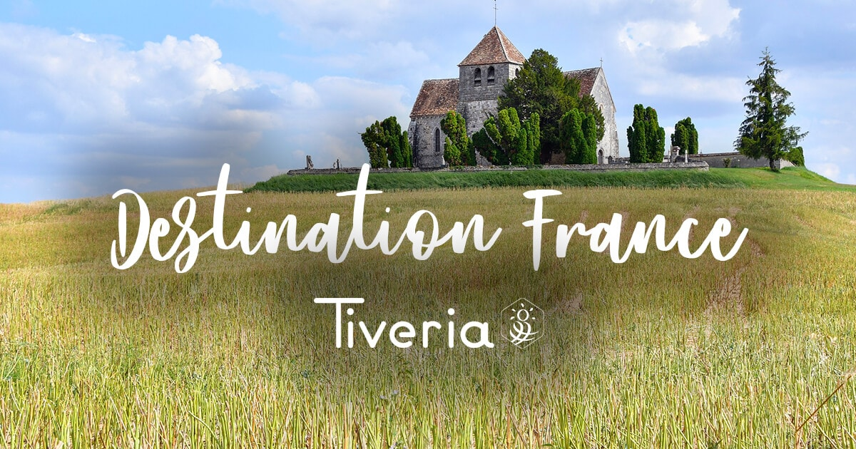 Destiantion France - Tiveria
