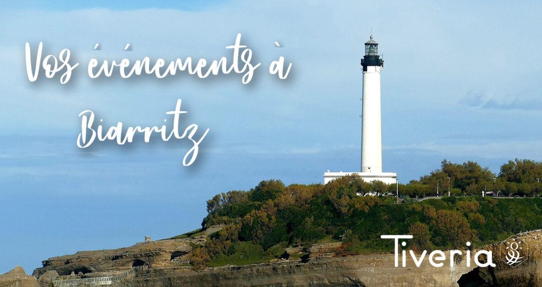 Destination Biarritz - TIVERIA
