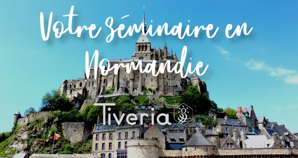 Meet in style, meet in Normandie - Tiveria.fr