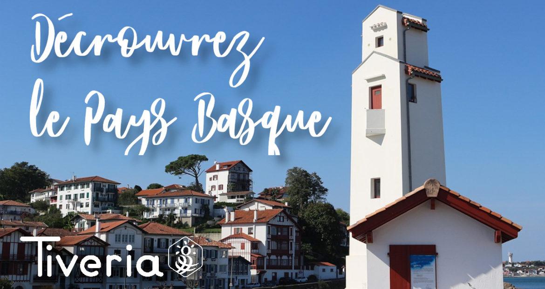Vivez le Pays Basqueavec Tiveria Organisations! - Tivera